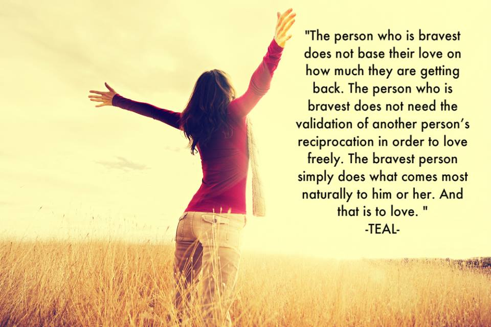 Teal Scott's Blog - Bravery Quote - January 19, 2014 12:39