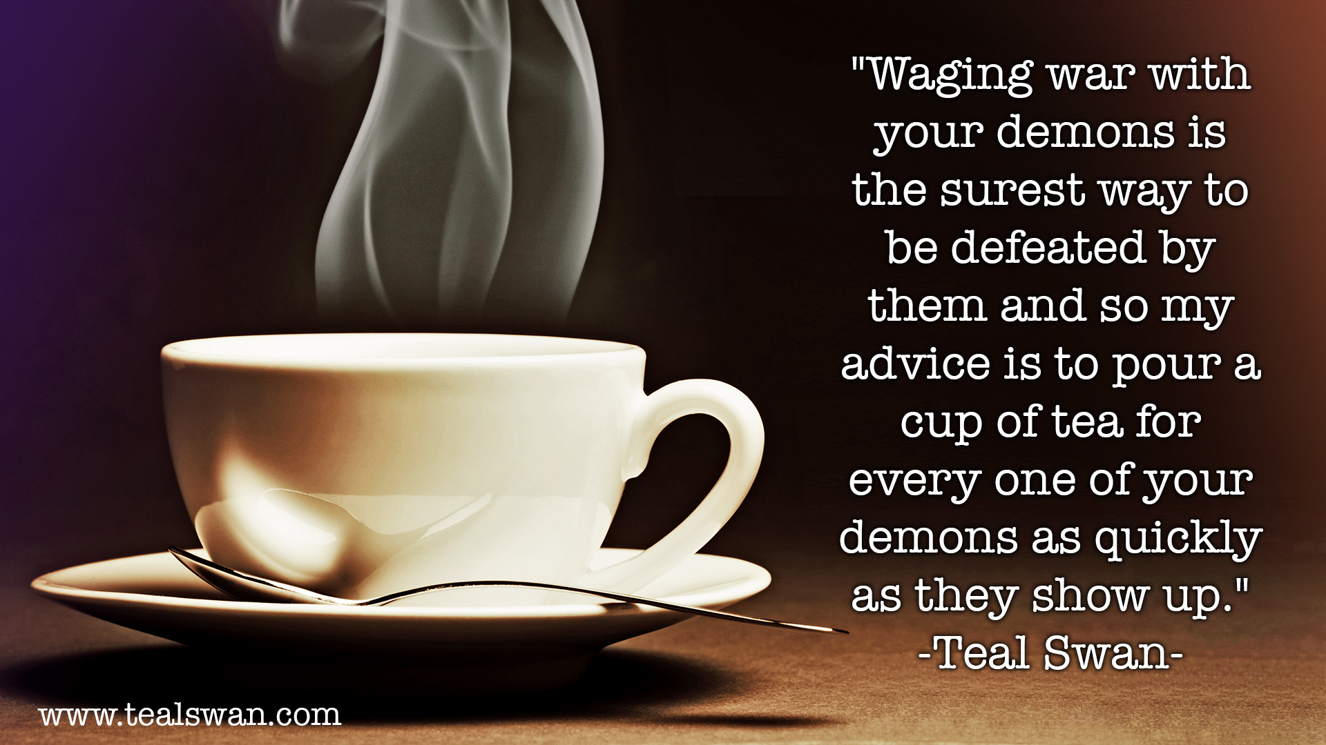 Quotes About Your Demons: Tea For Demons Quote